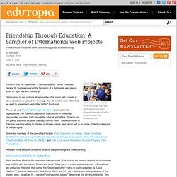 Friendship Through Education: A Sampler of International Web Projects