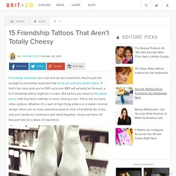 15 Friendship Tattoos That Aren't Totally Cheesy