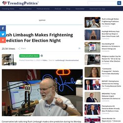 Rush Limbaugh Makes Frightening Prediction For Election Night