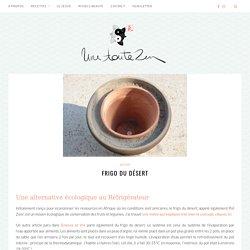 Frigo du Désert – Une Toute Zen l Blog bien-être, santé naturelle et beauté
