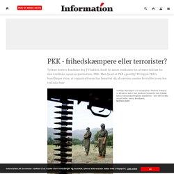 PKK - frihedskæmpere eller terrorister?