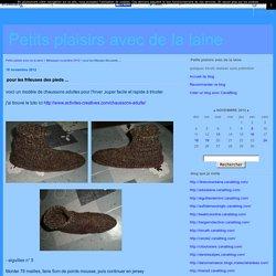 pour les frileuses des pieds ... - Petits plaisirs avec de la laine
