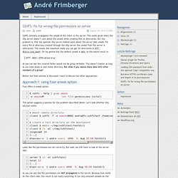 André Frimberger » Blog Archive » SSHFS: fix for wrong file permissions on server - Iceweasel