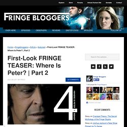 Fringe Season 4 Teaser Part 2