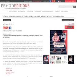 La fringue de ma vie - Patrons de couture │esmod-editions.com