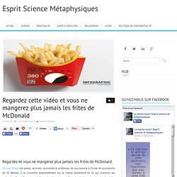 Frites : après ça vous ne mangerez plus jamais les frites McDo