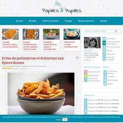 Frites de potimarron et Butternut aux épices douces