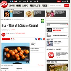 Rice Fritters With Sesame Caramel Recipe