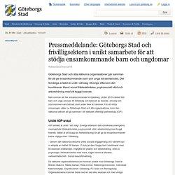 Pressmeddelande: Göteborgs Stad och frivilligsektorn i unikt samarbete för att stödja ensamkommande barn och ungdomar - Göteborgs Stad