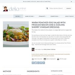 Warm Poached Egg Salad with Frizzled Bacon and a Sizzling Sherry Vinegar Dressing