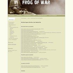 Frog Of War - Historique/Ordre de Bataille