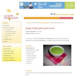Soupe froide petits pois citron: recette végétarienne