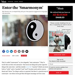 From 'Humbled' to 'Pal': The Rise of the 'Smarmonym'