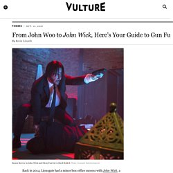 From John Woo to John Wick, Here's Your Guide to Gun Fu