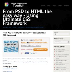 From PSD to HTML the easy way – Using Ultimate CSS Framework