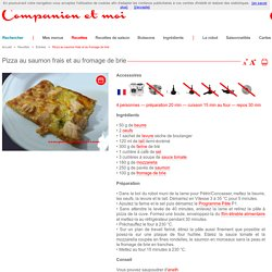 Pizza au saumon frais et au fromage de brie recette companion moulinex