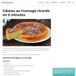 Gâteau au fromage ricardo en 5 minutes