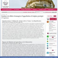 JO SENAT 04/02/21 Au sommaire: 17488 de M. Antoine Lefèvre : Soutien à la filière fromagère d'appellation d'origine protégée