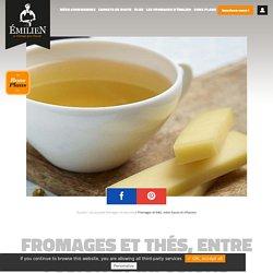 Fromages et thés - Fromages - Émilien, Le fromage pour passion