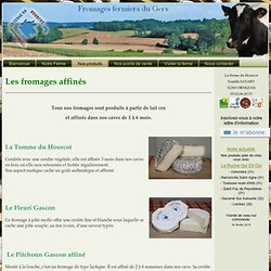 La Ferme du Hourcot: les fromages affinés