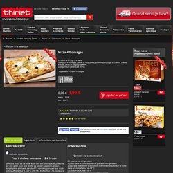Pizza 4 fromages surgelé, gamme Entrées Snacking Tartes sur Thiriet