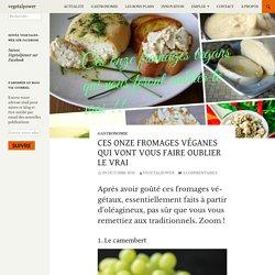 Ces onze fromages véganes qui vont vous faire oublier le vrai