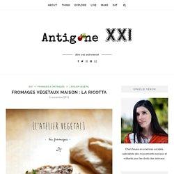 Fromages végétaux maison : la ricotta