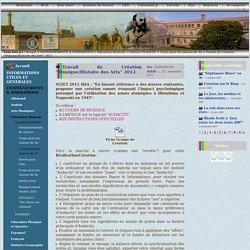 """college fromentin La Rochelle - Travail de Création """"Musique/Histoire des Arts"""" 2012"""