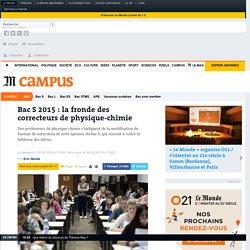 Bac S 2015: la fronde des correcteurs de physique-chimie