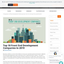 Top 10 Front End Development Companies In 2019