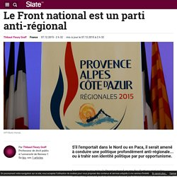 Le Front national est un parti anti-régional