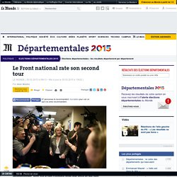 Le Front national rate son second tour