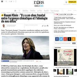 """Naomi Klein : """"Il y a un choc frontal entre l'urgence climatique et l'idéologie de nos élites"""" - 19 mars 2015"""