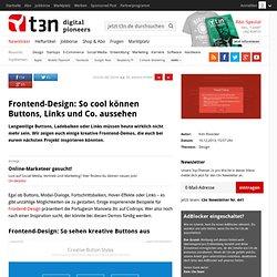 Frontend-Design: So cool können Buttons, Links und Co. aussehen
