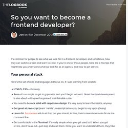 So you want to become a frontend developer? - The Logbook by Hanno