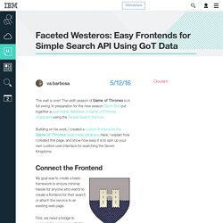 Easy Frontends for Simple Search API Using GoT Data