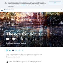 The new frontier: Agile automation at scale