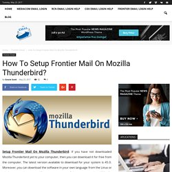 How To Setup Frontier Mail On Mozilla Thunderbird?