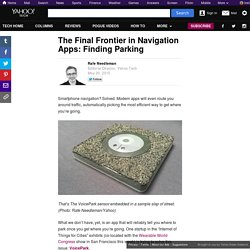 The Final Frontier in Navigation Apps: Finding Parking