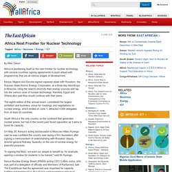 Africa Next Frontier for Nuclear Technology