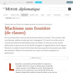Machisme sans frontière (de classes), par Mona Chollet (Le Monde diplomatique, mai 2005)