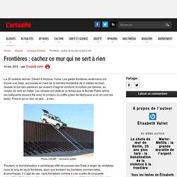 Frontières : cachez ce mur qui ne sert à rien