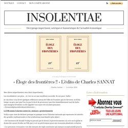 « Éloge des frontières !! » L'édito de Charles SANNAT