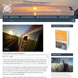 Aux frontières de l'Europe - Interrail Destination reportage