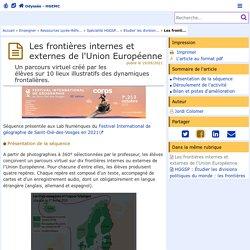 Les frontières internes et externes de l'Union Européenne - Odyssée : Histoire Géographie EMC
