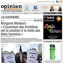 Morgane Merteuil : «L'ouverture des frontières est la solution à la traite des êtres humains»