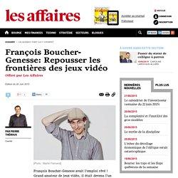 François Boucher-Genesse: Repousser les frontières des jeux vidéo