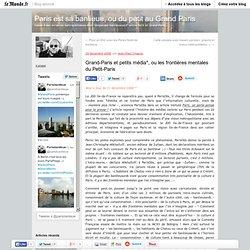 Grand-Paris et petits média*, ou les frontières mentales du Peti