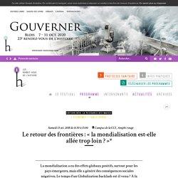 Le retour des frontières : « la mondialisation est-elle allée trop loin ? »*
