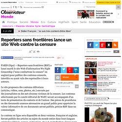Reporters sans frontières lance un site Web contre la censure
